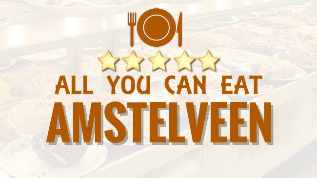 All you can Eat restaurant Amstelveen
