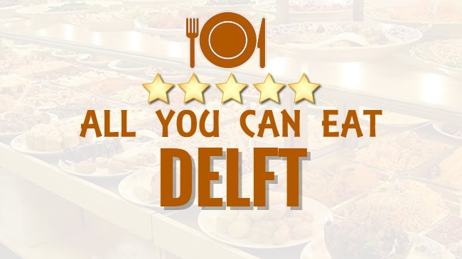 All you can Eat restaurant Delft